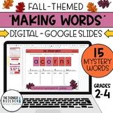 """Making Words"" Fall Theme (Digital - Google Slides) 15 Mys"