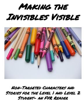"""""""Making the Invisibles Visible"""" 50 Short Stories for FVR Reading with Audio"""
