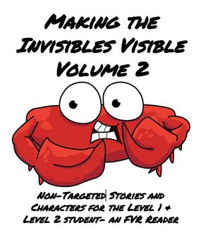 """Making the Invisibles Visible Vol. 2"" 25 Stories for FVR Reading with Audio"