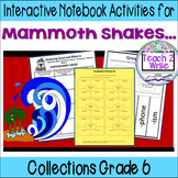 """""""Mammoth Shakes..."""" Interactive Notebook ELA Collections 3 Gr. 6"""