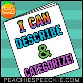 I Can Describe and Categorize No Prep Workbook