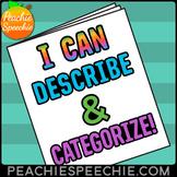 #July19HalfOffSpeech I Can Describe and Categorize No-Prep Workbook