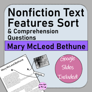"""Mary McLeod Bethune"" Nonfiction Text Feature Sort with Comprehension Questions"