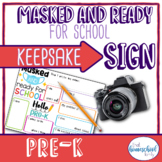 """""""Masked and Ready for School"""" First Day of School Sign, Pre-K"""