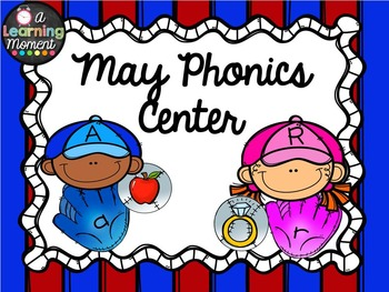{May} Phonics Center