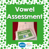 Articulation Vowel  Assessment