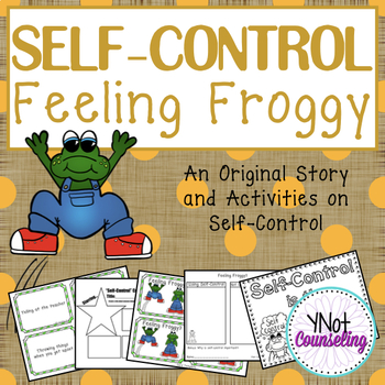 Self-Control Lesson Plan and Activities