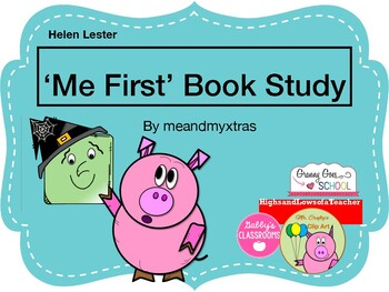 'Me First' Book Study and Activities