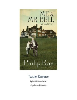"""""""Me and Mr. Bell"""" by Philip Roy Teacher Resource"""