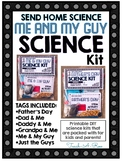 """Me and My Guy"" Take Home Science Kit - (Send Home Science)"