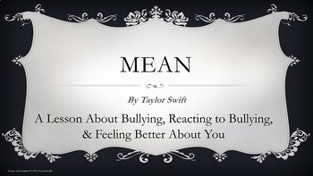 """Mean"" by Taylor Swift Bullying Tolerance Self-esteem Lesson w 2 Video links"