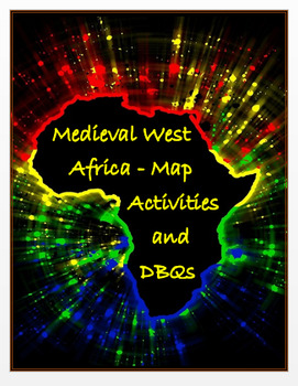 Medieval W Africa - Map & Research Activities, Assessments (Distance Learning)