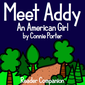 """Meet Addy"" by Connie Porter - Reader Companion"