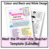 'Meet the (Pre-service) Teacher' editable template