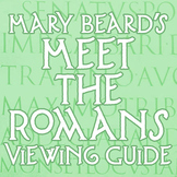 """Meet the Romans"" Viewing Guide"