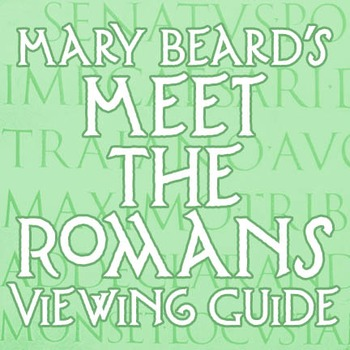 """""""Meet the Romans"""" Viewing Guide"""