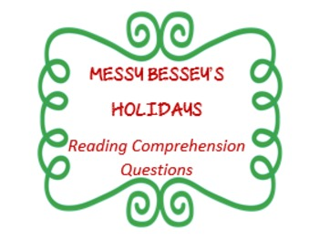"""""""Messy Bessey's Holidays"""" reading comprehension questions - cultural holidays"""