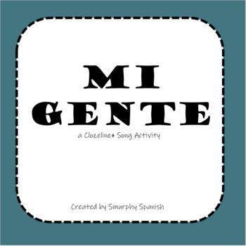 """Mi Gente"" Clozeline Song Activity with complete lesson plan (in description)"