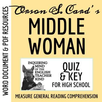 """Middle Woman"" by Orson Scott Card - Quiz & Key"
