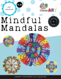 """""""Mindful Mandalas"""" Art Lesson Plan for K-6 (Great for Dist"""