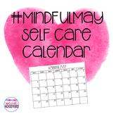 #MindfulMay Self Care Calendar