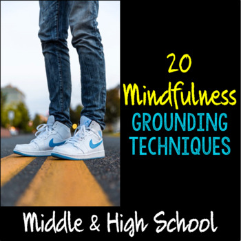 """Mindfulness"" Grounding Techniques for Students"