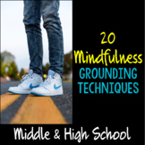 """""""Mindfulness"""" Grounding Techniques for Students"""
