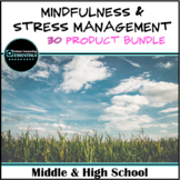 """Mindfulness & Stress Management"" Bundle for MIddle & High School Counseling"