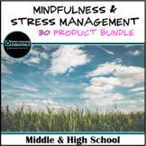 """""""Mindfulness & Stress Management"""" Bundle for Middle & High"""