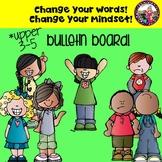 *Mindset* Bulletin Board! Change Your Words! Upper Grades!