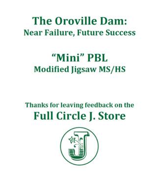 """Mini"" PBL on Oroville Dam's Near Failure, Future Success"
