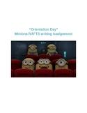 """Minions: Orientation Day"" RAFTS Writing"