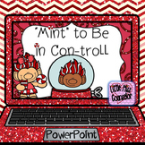 Mint to be in Control:  Think, Feel, and Act PowerPoint an