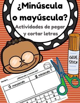 ¿Minúscula o mayúscula? Capital & Lower Case Letter in Spanish- Cut & Paste