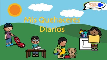 """""""Mis Quehaceres Diarios"""" (My Daily Chores Presentation with Q&A)"""