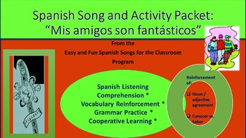 """Mis amigos son fantásticos"": Song and Activity packet"