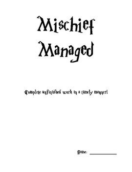 """""""Mischief Managed"""" Missing Work Folder"""