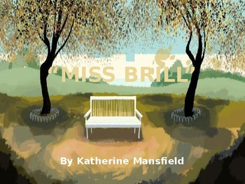"""Miss Brill"" by Katherine Mansfield"