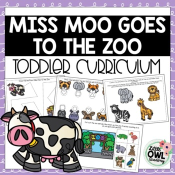 """Miss Moo Goes to the Zoo"" Toddler Curriculum"