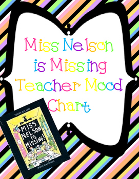"""Miss Nelson"" Inspired Teacher Mood Chart"