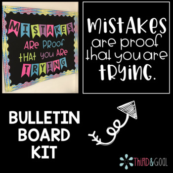 """""""Mistakes Are Proof That You Are Trying"""" Bulletin Board Kit"""