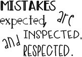 """Mistakes are expected, inspected, and respected"" Editable Classroom Poster!"