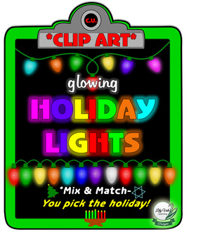 **Mix & Match HOLIDAY LIGHTS Clip Art** from LilyVale Learning