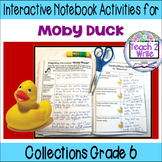 """""""Moby-Duck"""" Interactive Notebook ELA HMH Collections 3 Gr. 6"""