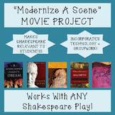 """Modernize A Shakespeare Scene"" Movie Project: Works with ANY Shakespeare Play!"