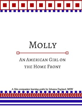 """Molly: An American Girl on the Home Front"" World War II Film Study"