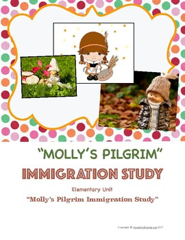 """Molly's Pilgrim"" Mini Immigration Study"