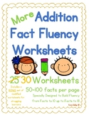 {More} Addition Fact Fluency Worksheet Set