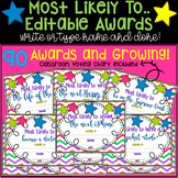 "93 ""Most Likely to"" Superlative Year-End, Classroom Awards. EDITABLE!"