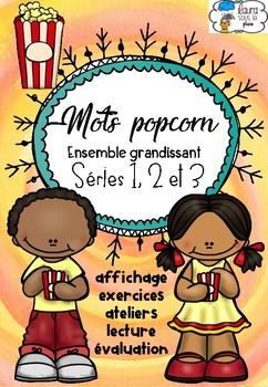 [Mots popcorn] Ensemble Niveau 1 - séries 1, 2, 3